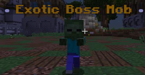 Exotic Boss